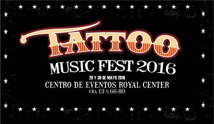 El 29 y 30 de mayo llega el Tattoo Music Fest 2016
