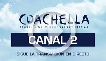 Ir al Canal 2 del streaming de Coachella 2017