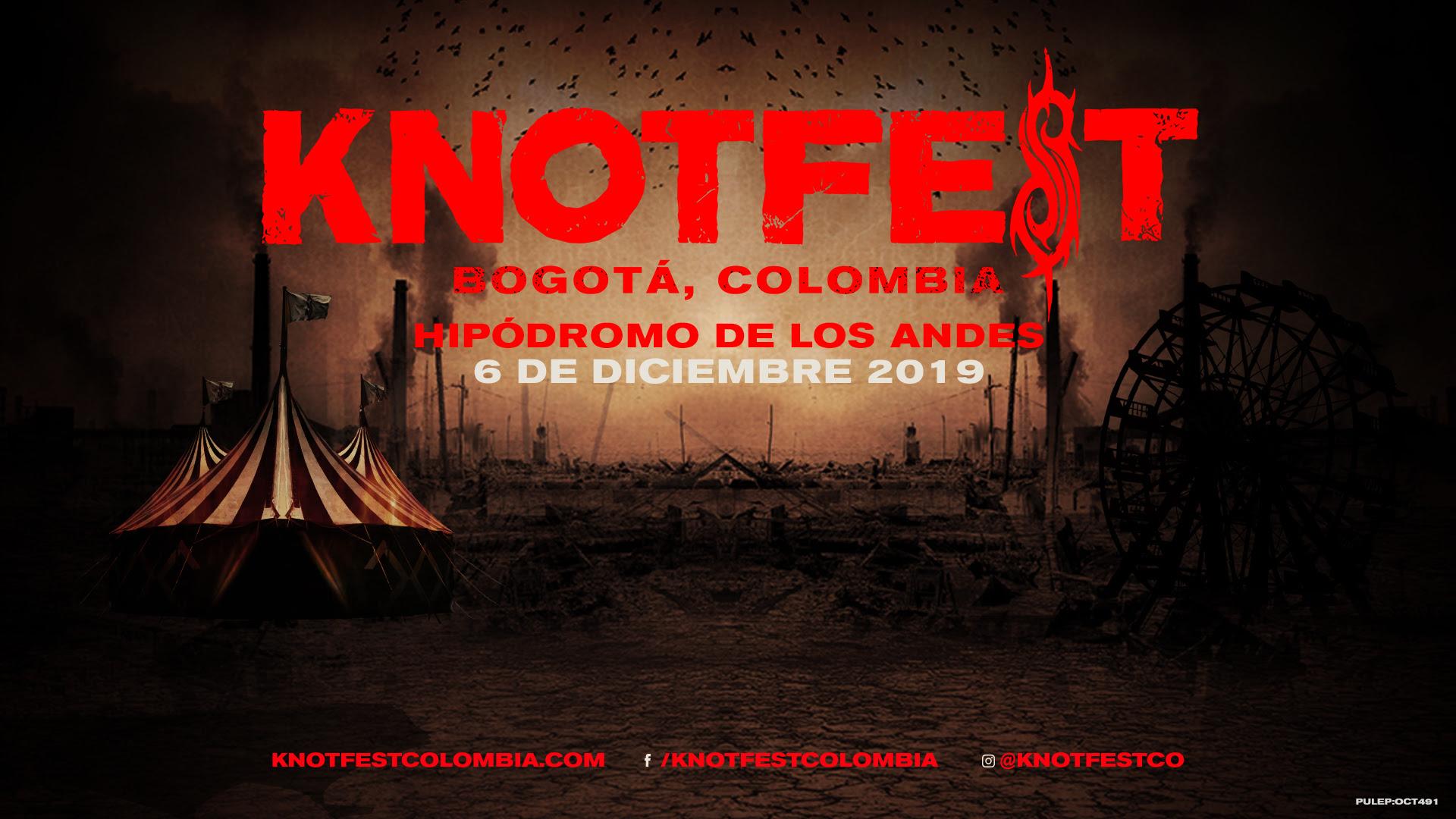 Knotfest Colombia - 6 de diciembre de 2019
