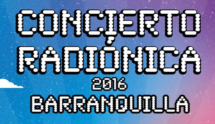 El 3 de septiembre de 2016 se realizará el concierto Radionica en Barranquilla