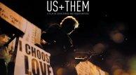 Documental Roger Waters US + Them llega a las plataformas