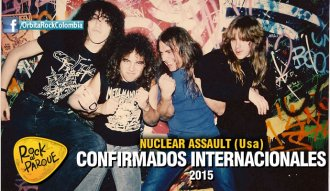 Nuclear Assault, invitado internacional a Rock al Parque 2015