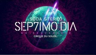 En septiembre 2017 llega Sep7imo Día del Cirque Du Soleil a Colombia en homenaje a Soda Stereo