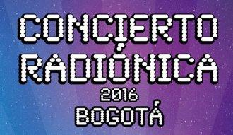 El 10 de septiembre de 2016 se realizará el concierto Radionica en Bogotá