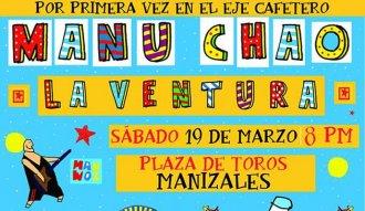 Manu Chao y La Ventura se presentarán en Manizales el 19 de marzo de 2016