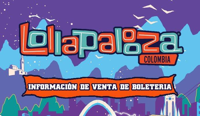 Inicia la venta de boletería de los combos para Lollapalooza Colombia